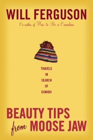 Beauty tips from Moose Jaw written by Ferguson, Will