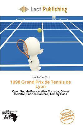 1998 Grand Prix de Tennis de Lyon written by Nuadha Trev