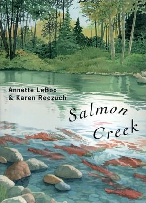 Salmon Creek book written by Annette LeBox