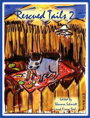 Rescued Tails 2 book written by Shanara Schmidt