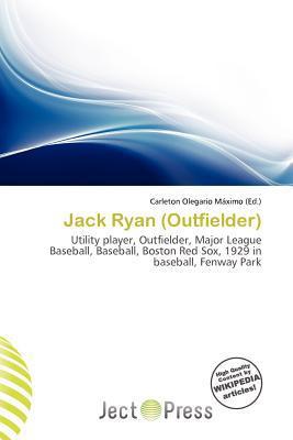 Jack Ryan (Outfielder) written by Carleton Olegario M. Ximo
