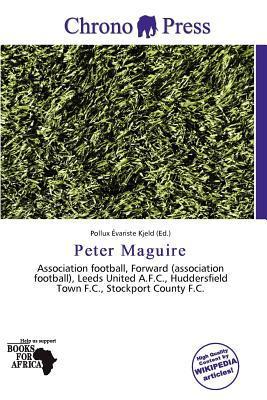 Peter Maguire written by Pollux Variste Kjeld