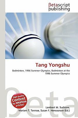 Tang Yongshu written by Lambert M. Surhone