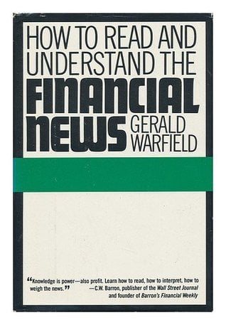 How to read and understand the financial news written by Warfield Gerald