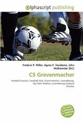 CS Grevenmacher written by Frederic P. Miller