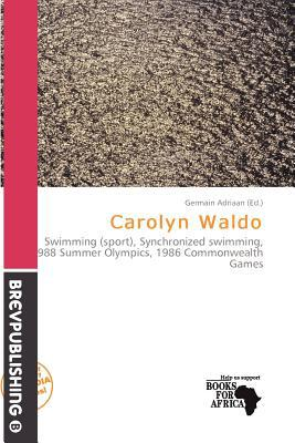 Carolyn Waldo written by Germain Adriaan