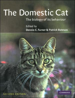 The Domestic Cat: The Biology of its Behaviour book written by Dennis C. Turner