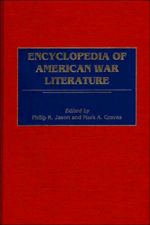 Encyclopedia Of American War Literature written by Mark Graves