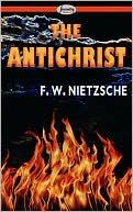 The Antichrist book written by F. W. Nietzsche