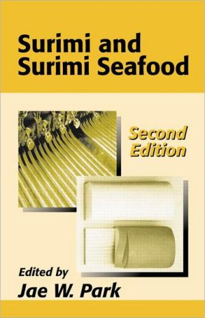 Surimi and Surimi Seafood book written by Jae W. Park