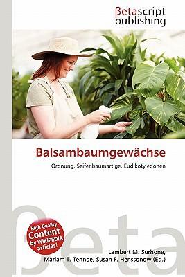Balsambaumgew Chse written by Lambert M. Surhone