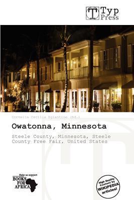 Owatonna, Minnesota written by Cornelia Cecilia Eglantine