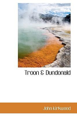 Troon & Dundonald book written by Kirkwood, John