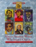 African American Writers Who Inspired Change book written by Allison Mangrum