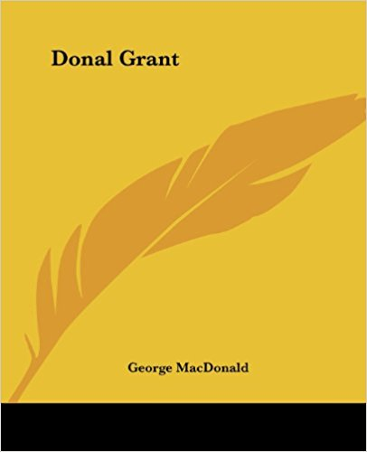 Donal Grant written by George MacDonald
