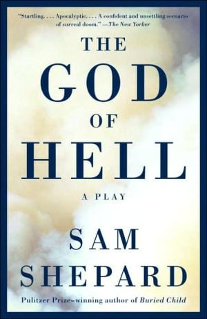 The God of Hell book written by Sam Shepard