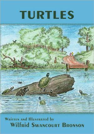 Turtles book written by Wilfrid Swancourt Bronson