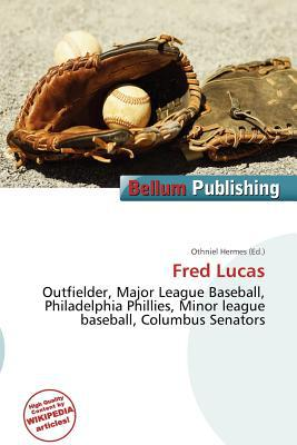 Fred Lucas written by Othniel Hermes