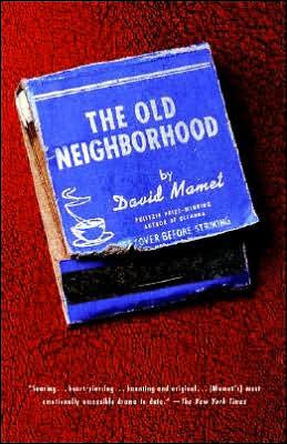 Old Neighborhood book written by David Mamet