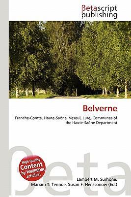Belverne written by Lambert M. Surhone