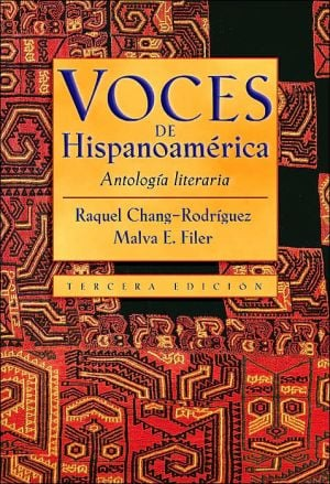 Voces de Hispanoamerica: Antologia literaria book written by Raquel Chang-Rodr?guez