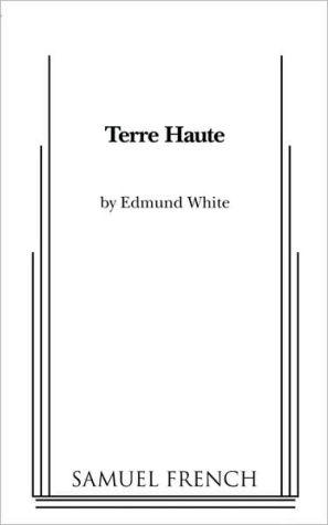 Terre Haute book written by Edmund White