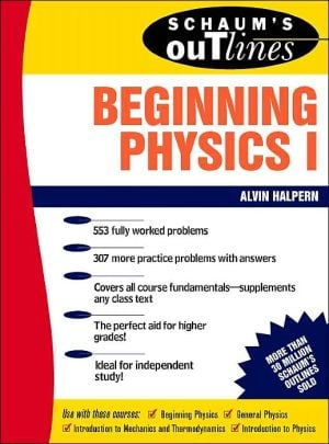 Schaum's Outline of Preparatory Physics 1: Mechanics & Heat, Vol. 1 book written by Alvin Halpern