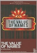 The Value of Names book written by Jeffrey Sweet
