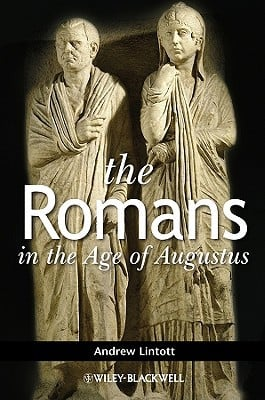 The Romans in the Age of Augustus book written by Lintott, Andrew