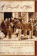 People at War: Civilians and Soldiers in America's Civil War, 1854-1877 book written by Scott Reynolds Nelson