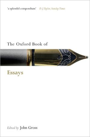 The Oxford Book of Essays book written by John Gross