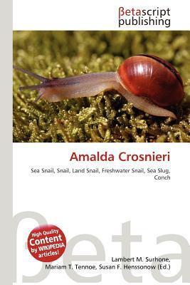 Amalda Crosnieri written by Lambert M. Surhone