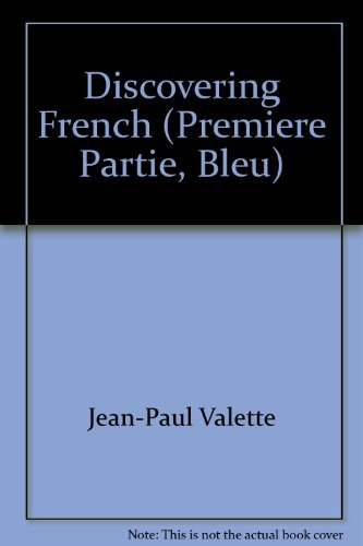 Discovering French written by Jean-Paul Valette; Rebecca M. Valette
