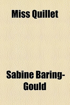 Miss Quillet book written by Baring-Gould, Sabine