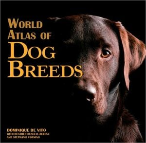 World Atlas of Dog Breeds book written by Dominique De Vito