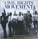 The Civil Rights Movement: A Photographic History, 1954-1968 book written by Steven Kasher
