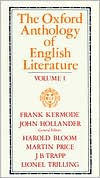 The Oxford Anthology of English Literature, Volume I: The Middle Ages through the Eighteenth Century book written by Frank Kermode