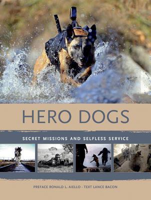 Hero Dogs book written by Ronald L. Aiello
