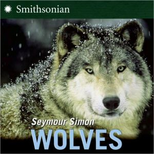 Wolves written by Seymour Simon