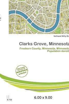 Clarks Grove, Minnesota written by Nethanel Willy