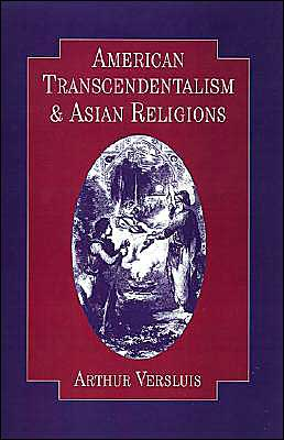 American Transcendentalism and Asian Religions book written by Arthur Versluis