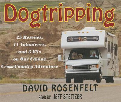 Dogtripping book written by David Rosenfelt