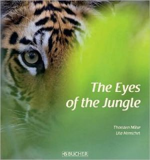 The Eyes of the Jungle book written by Thorsten Milse