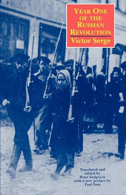 Year One of the Russian Revolution book written by Victor Serge