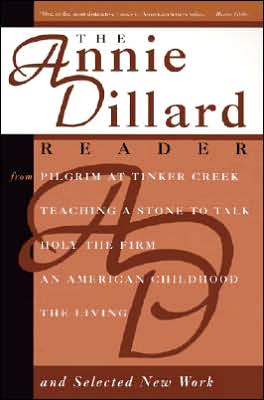 The Annie Dillard Reader book written by Annie Dillard
