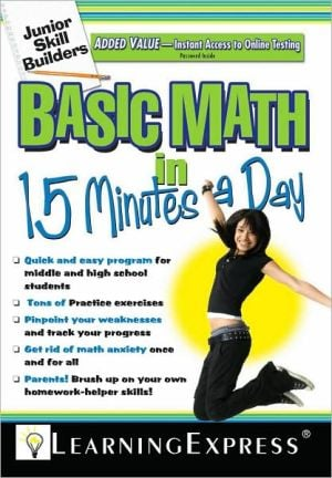 Junior Skill Builders: Basic Math in 15 Minutes a Day book written by LearningExpress Editors