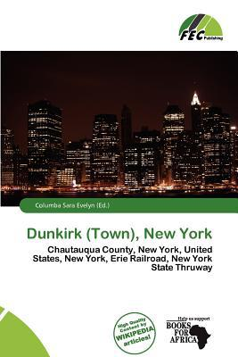 Dunkirk (Town), New York written by Columba Sara Evelyn