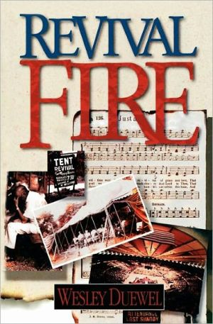 Revival Fire book written by Wesley L. Duewel