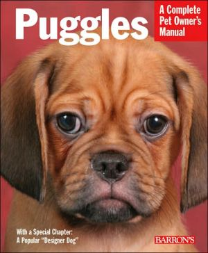 Puggles: Everything about Purchase, Care, Nutrition, Behavior, and Training book written by Andre Calbert