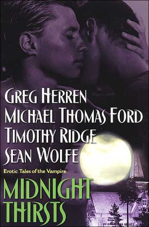 Midnight Thirsts: Erotic Tales of the Vampire book written by Michael Thomas Ford
